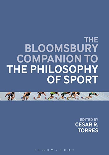 9781408182574: The Bloomsbury Companion to the Philosophy of Sport (Bloomsbury Companions)