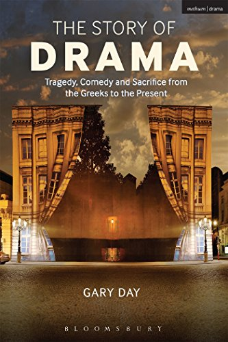 9781408183120: The Story of Drama: Tragedy, Comedy and Sacrifice from the Greeks to the Present