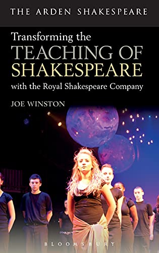 9781408183359: Transforming the Teaching of Shakespeare with the Royal Shakespeare Company