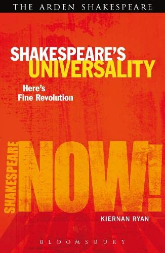 9781408183496: Shakespeare's Universality: Here's Fine Revolution (Shakespeare Now!)