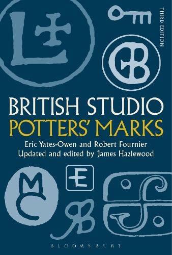 BRITISH STUDIO POTTERS MARKS 3RD ED: YATES OWEN ERIC