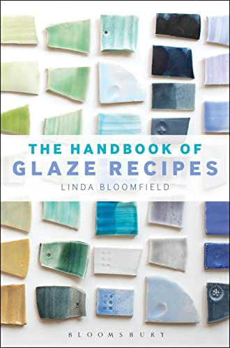 9781408183687: The Handbook of Glaze Recipes: Glazes and Clay Bodies