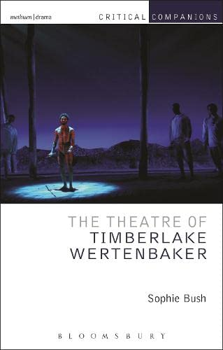9781408184790: The Theatre of Timberlake Wertenbaker (Critical Companions)