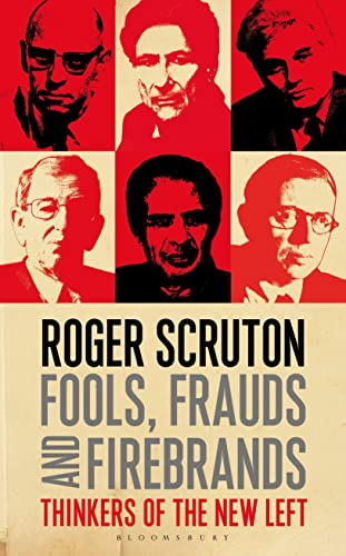 9781408187333: Fools, Frauds and Firebrands: Thinkers of the New Left