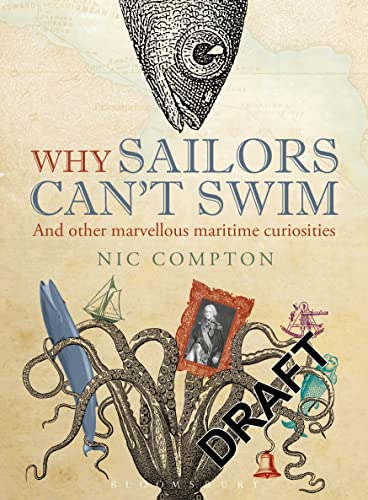 9781408188057: Why Sailors Can't Swim and Other Marvellous Maritime Curiosities