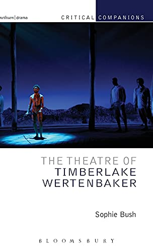 9781408189641: The Theatre of Timberlake Wertenbaker (Critical Companions)