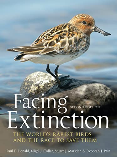 9781408189665: Facing Extinction: The world's rarest birds and the race to save them: 2nd edition