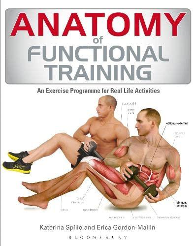 Anatomy of Functional Training by Erica Gordon-Mallin, Katerina ...