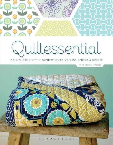 9781408191934: Quiltessential: A Visual Directory of Contemporary Patterns, Fabrics and Colours