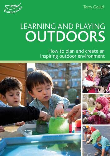 9781408193174: Learning and Playing Outdoors (Practitioners' Guides)