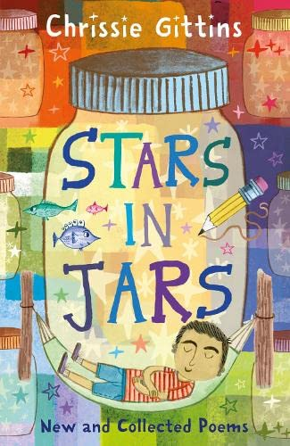 9781408196939: Stars in Jars: New and Collected Poems by Chrissie Gittins