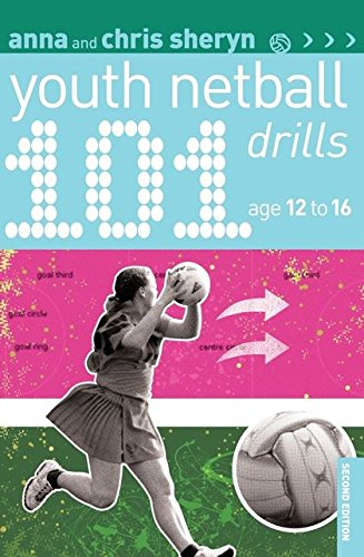 9781408199954: 101 Youth Netball Drills Age 12-16