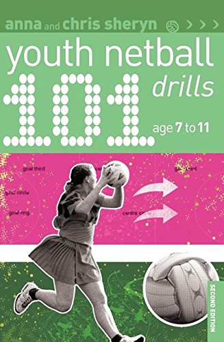9781408199961: 101 Youth Netball Drills Age 7-11