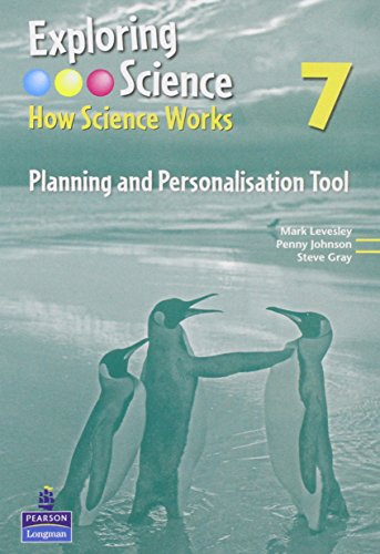 Exploring Science: 7: How Science Works Year 7 Planning and Personalisation Tool: Mark Levesley, ...