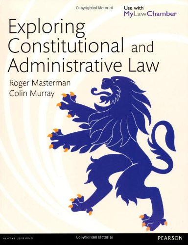 9781408204184: Exploring Constitutional and Administrative Law