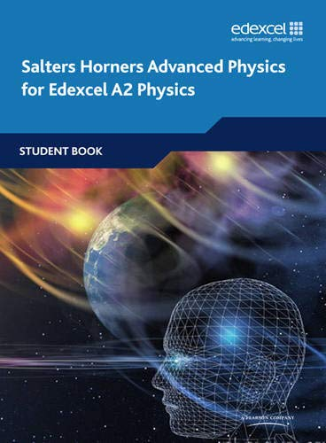 9781408205860: Salters Horners Advanced Physics A2 Student Book (Salters Horners Advanced Physics 08)
