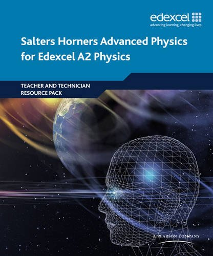 9781408205877: Salters Horners Advanced Physics A2 Teacher and Technician Resource Pack (Edexcel A Level Sciences)