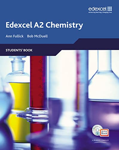 Edexcel a Level Science A2 Chemistry: Ann Fullick, Bob