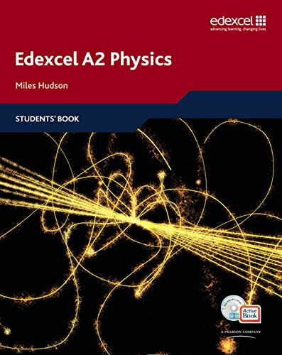 9781408206089: Edexcel A Level Science: A2 Physics Students' Book with ActiveBook CD (Edexcel GCE Physics 2008)