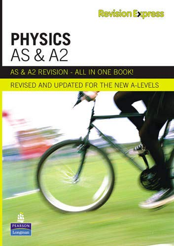 9781408206645: Revision Express AS and A2 Physics (Direct to learner Secondary)