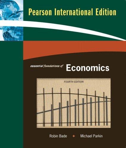 9781408206898: Essential Foundations of Economics:International Edition/Essential Foundations of Economics Plus MyEc Plus to Essential Foundations of Economics plus MyEconLab:International Edition