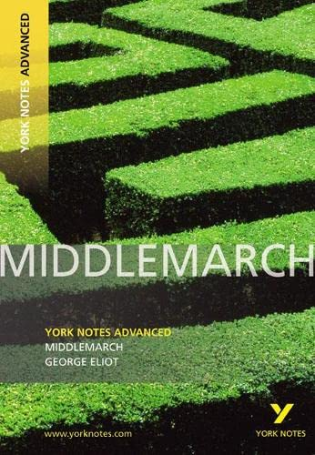 9781408217269: Middlemarch: York Notes Advanced