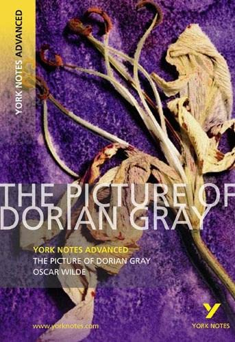 9781408217313: The Picture of Dorian Gray: York Notes Advanced