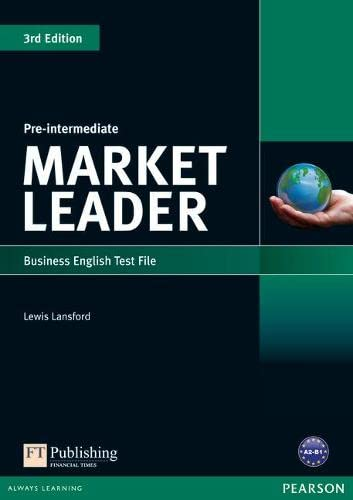 9781408219904: Market Leader 3rd edition Pre-Intermediate Test File