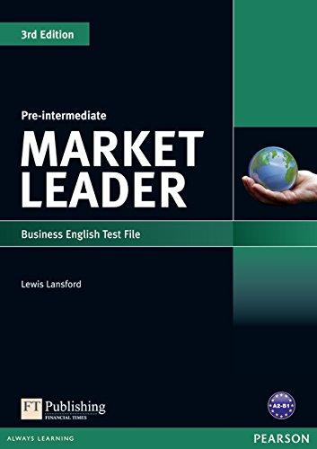 9781408219904: Market Leader 3rd edition Pre-Intermediate Test File (3rd Edition)