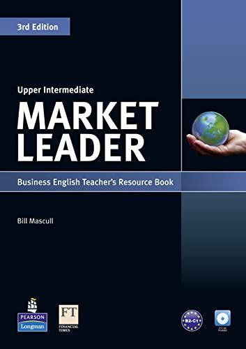 9781408220009: Market leader. Upper intermediate. Teachers resource book. Per le Scuole superiori