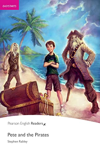 9781408221167: Easystart: Pete and the Pirates (Pearson English Graded Readers)