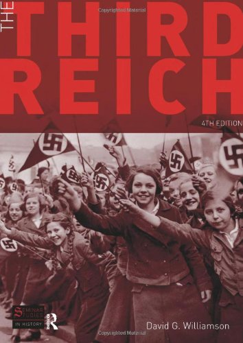 The Third Reich (Seminar Studies In History): Williamson, D.G.