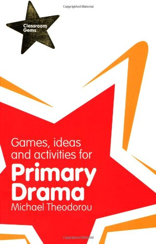 9781408223291: Games, Ideas and Activities for Primary Drama