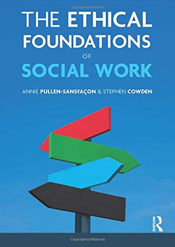9781408224434: The Ethical Foundations of Social Work