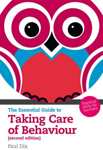 9781408225547: The Essential Guide to Taking Care of Behaviour (Essential Guides)
