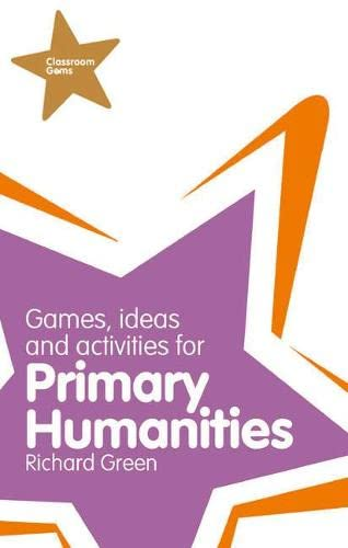 9781408228098: Classroom Gems: Games, Ideas and Activities for Primary Humanities (History, Georgraphy and RE)