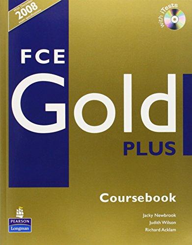 9781408228524: FCE gold plus. Student's book-Workbook-Exam maximiser. With key. Per le Scuole superiori. Con 2 CD Audio