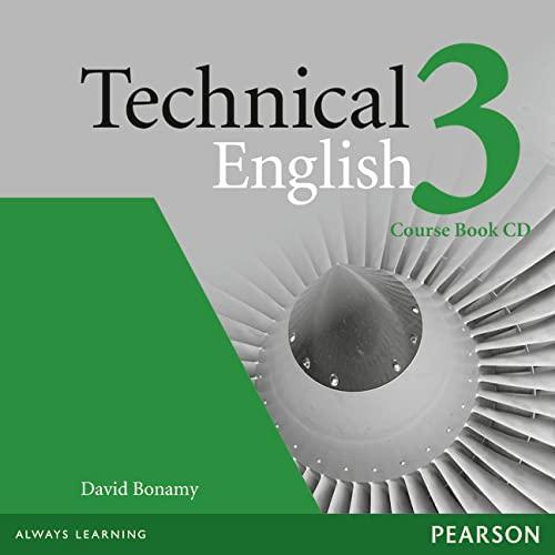 Technical English Level 3 Coursebook CD: Bonamy, David
