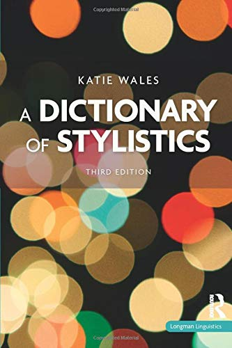 9781408231159: A Dictionary of Stylistics