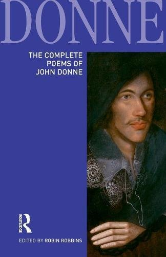 poems of john donne essay A summary of an unusual donne poem 'song', often known by its first line, 'go and catch a falling star', is an unusual poem among john donne's work in several ways.