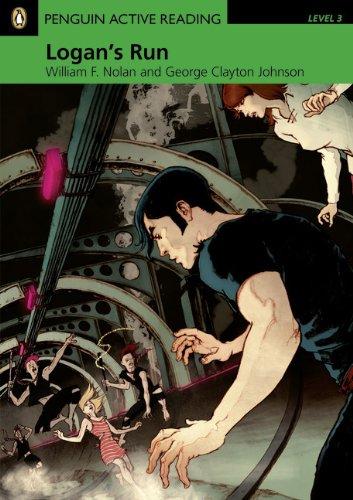 Logan's Run, Level 3, Penguin Active Reading: NOLAN