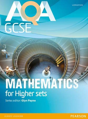 9781408232781: AQA GCSE Mathematics for Higher sets Student Book (AQA GCSE Maths 2010)