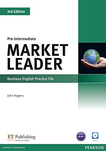 Market Leader 3rd Edition Pre-Intermediate Practice File: Rogers, John