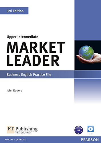 Market Leader 3rd Edition Upper Intermediate Practice: John Rogers