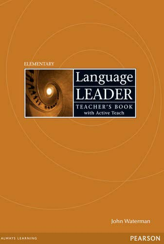 Language Leader Elementary Teacher's Book (with Active Teach CD-ROM) by Water.: Ian; Lebeau