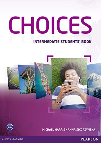 9781408242032: Choices Intermediate Students' Book