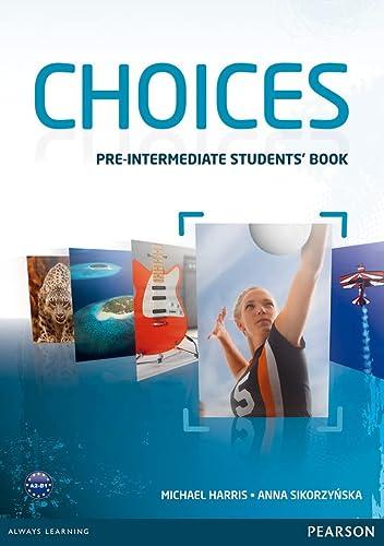 9781408242049: Choices Pre-Intermediate Students' Book
