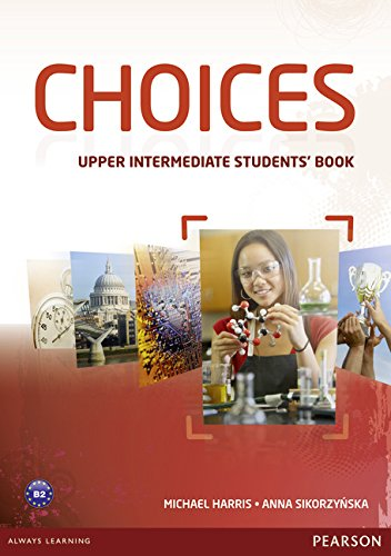 9781408242056: Choices Upper Intermediate Students' Book
