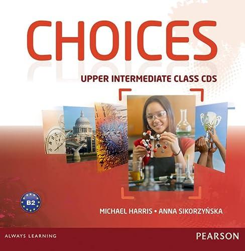 9781408242476: Choices Upper Intermediate Class CDs 1-6