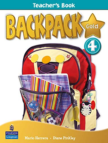 9781408243374: Backpack Gold 4 Teacher's Book New Edition
